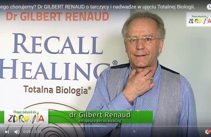 Dr Gilbert Renaud o tarczycy i nadwadze w ujęciu Totalnej Biologii.
