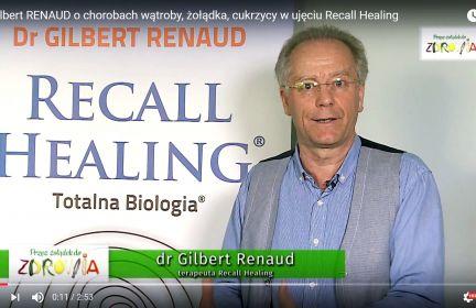 Dr Gilbert Renaud o chorobach wątroby, żołądka, cukrzycy w ujęciu Recall Healing